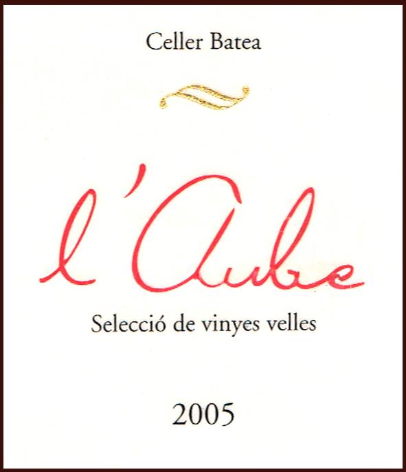 Celler-Batea_LAube-Seleccio-Vinyes-Velles-2005